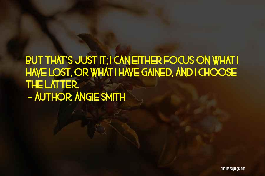 Focus Quotes By Angie Smith