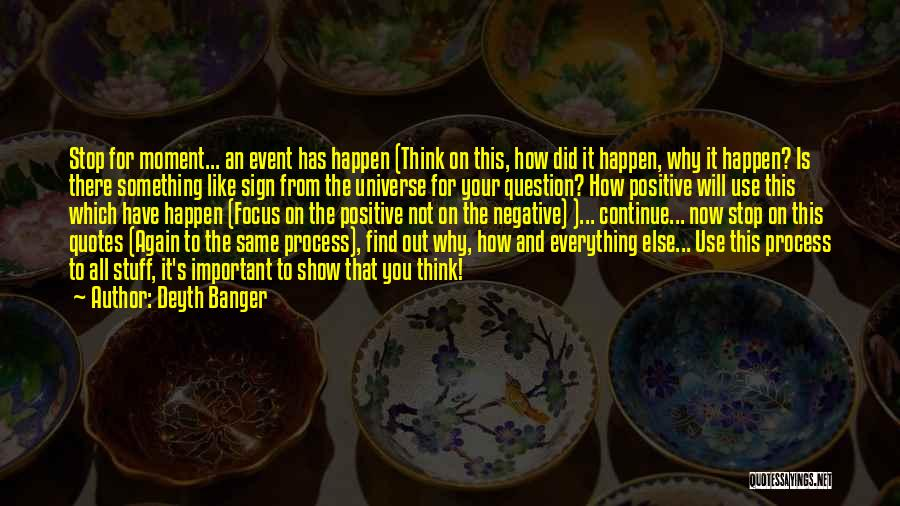Focus Quotes By Deyth Banger