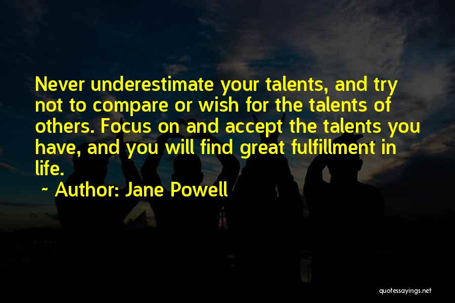 Focus Quotes By Jane Powell