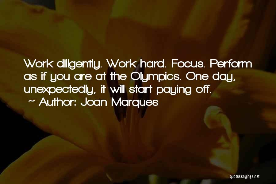 Focus Quotes By Joan Marques