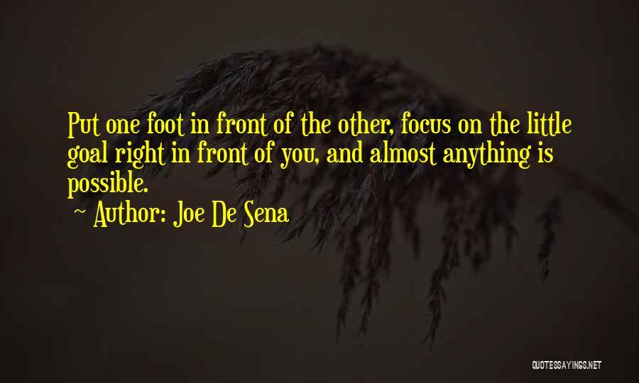 Focus Quotes By Joe De Sena