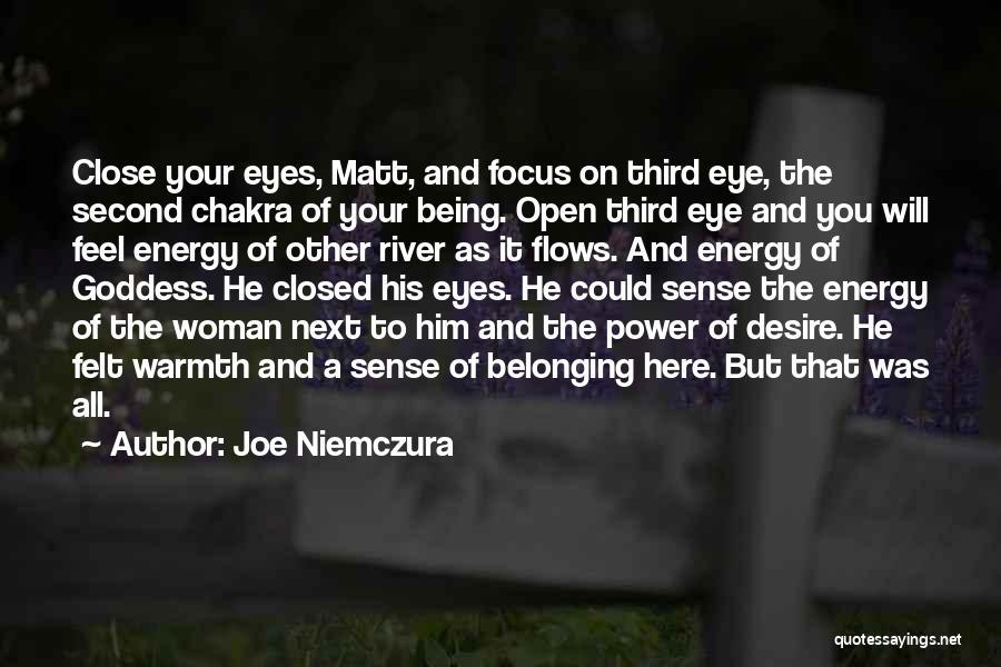 Focus Quotes By Joe Niemczura