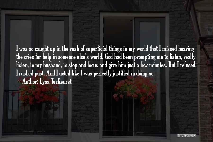 Focus Quotes By Lysa TerKeurst