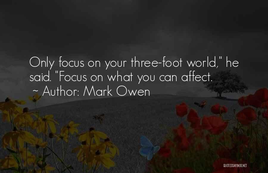 Focus Quotes By Mark Owen