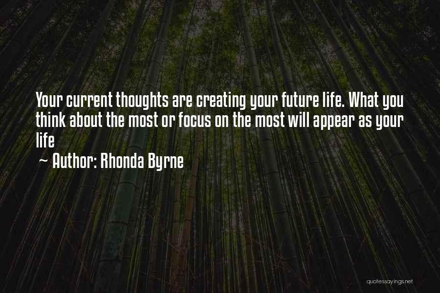Focus Quotes By Rhonda Byrne