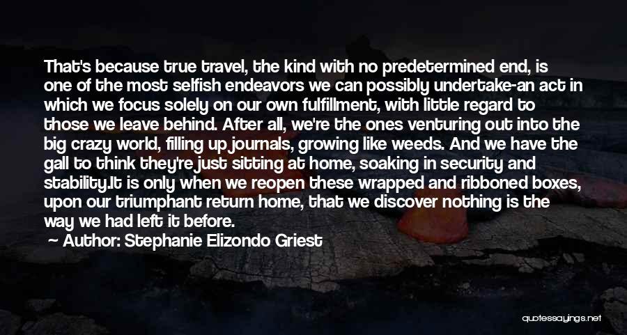 Focus Quotes By Stephanie Elizondo Griest