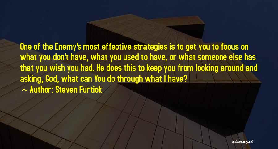 Focus Quotes By Steven Furtick