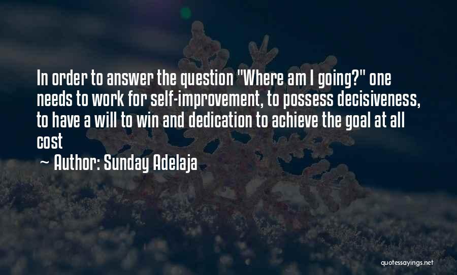 Focus Quotes By Sunday Adelaja