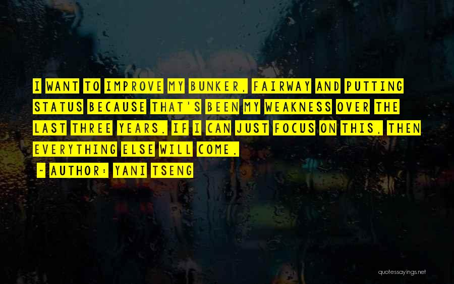Focus Quotes By Yani Tseng