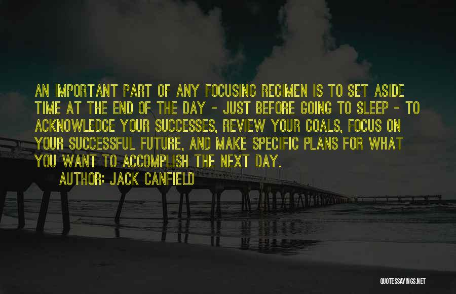 Focusing On Goals Quotes By Jack Canfield