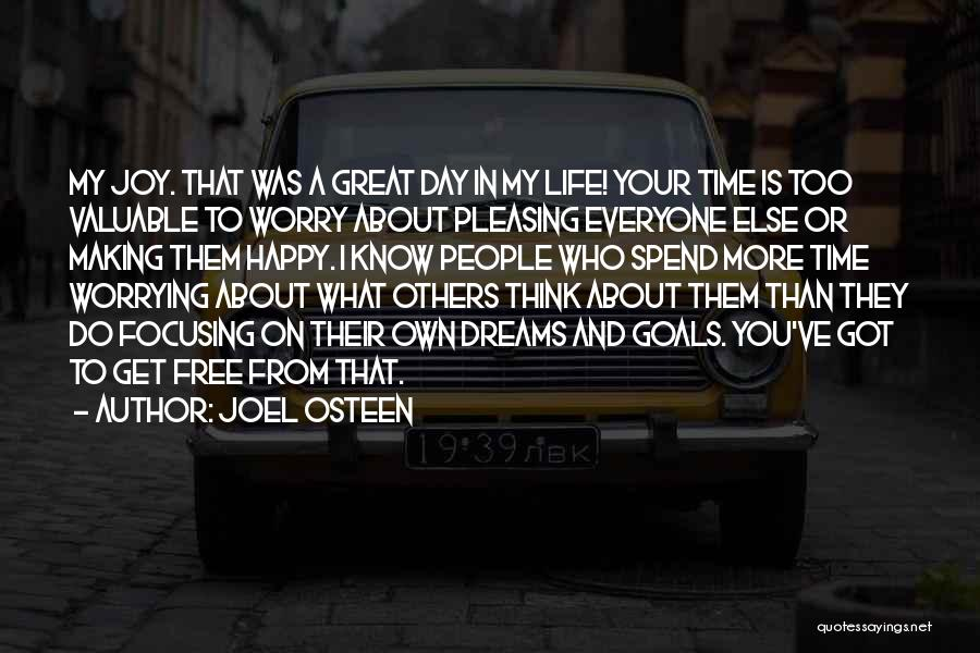 Focusing On Goals Quotes By Joel Osteen