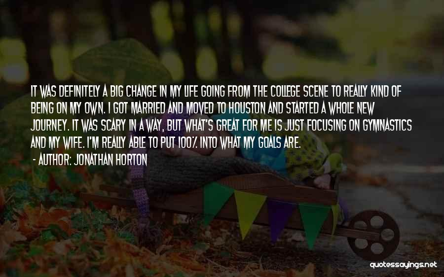 Focusing On Goals Quotes By Jonathan Horton
