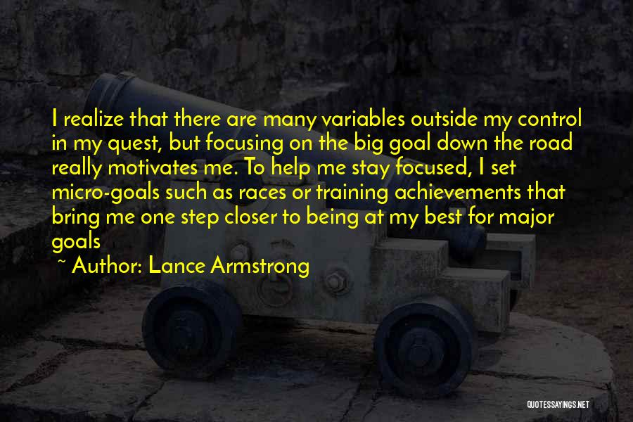 Focusing On Goals Quotes By Lance Armstrong