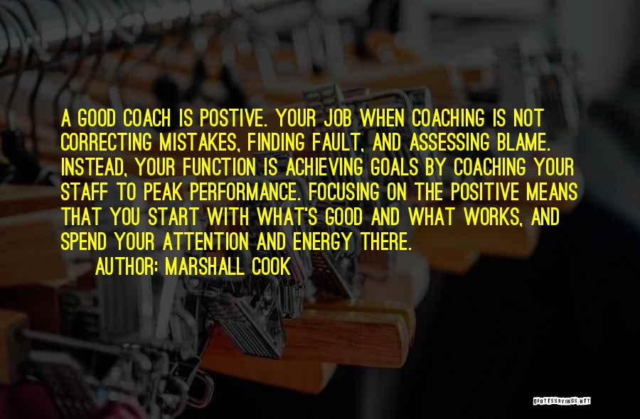 Focusing On Goals Quotes By Marshall Cook