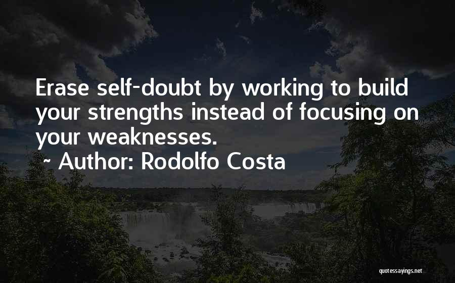 Focusing On Goals Quotes By Rodolfo Costa