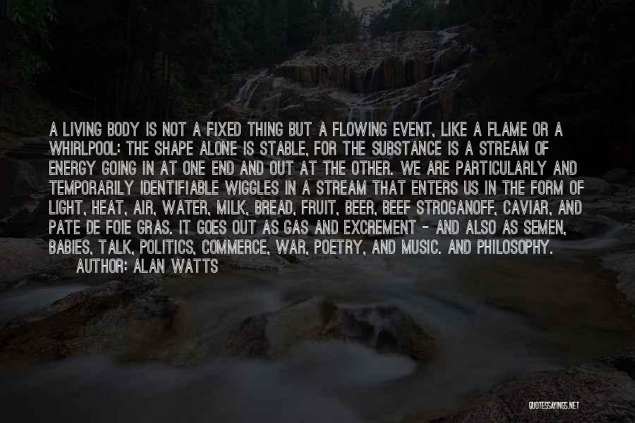 Foie Gras Quotes By Alan Watts