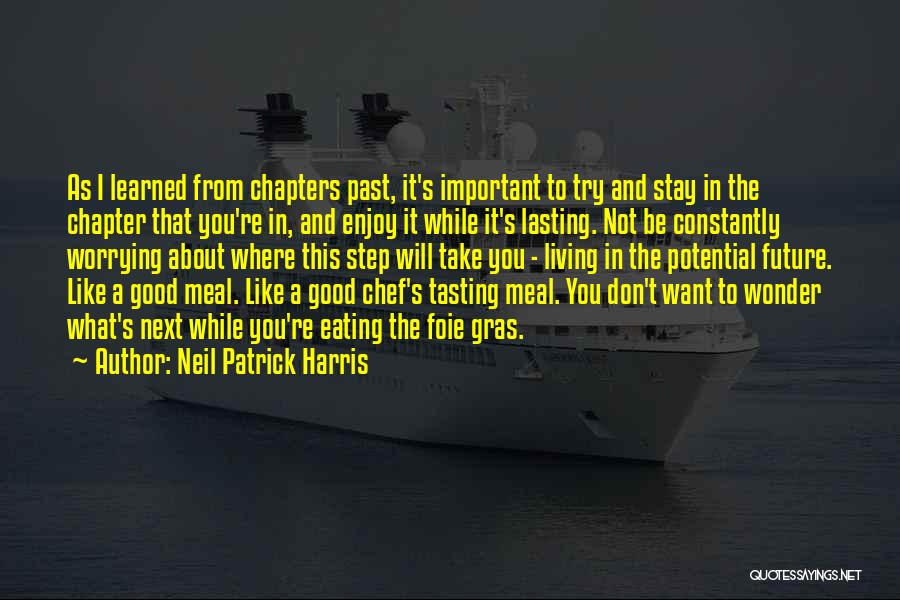 Foie Gras Quotes By Neil Patrick Harris
