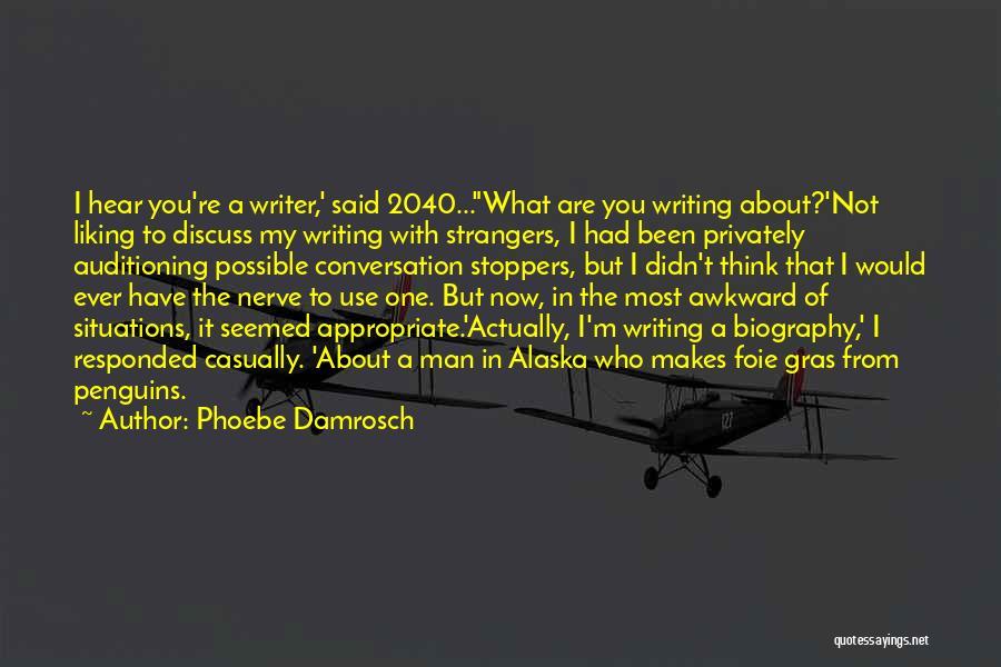 Foie Gras Quotes By Phoebe Damrosch