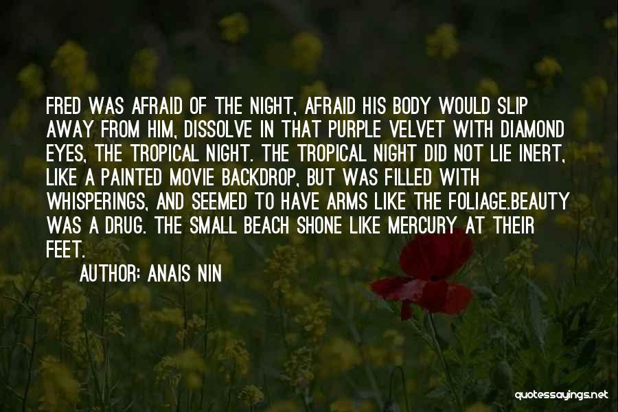 Foliage Quotes By Anais Nin