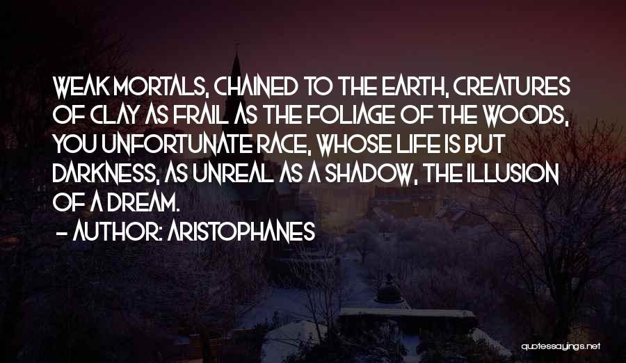 Foliage Quotes By Aristophanes