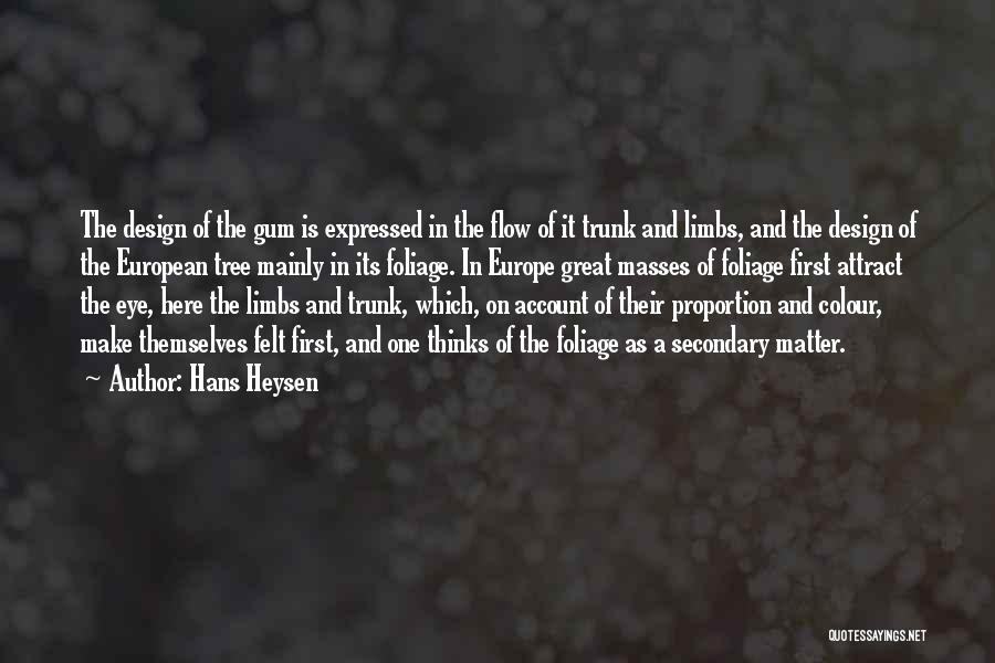 Foliage Quotes By Hans Heysen