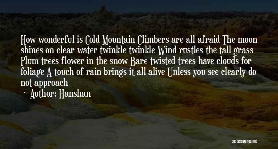 Foliage Quotes By Hanshan