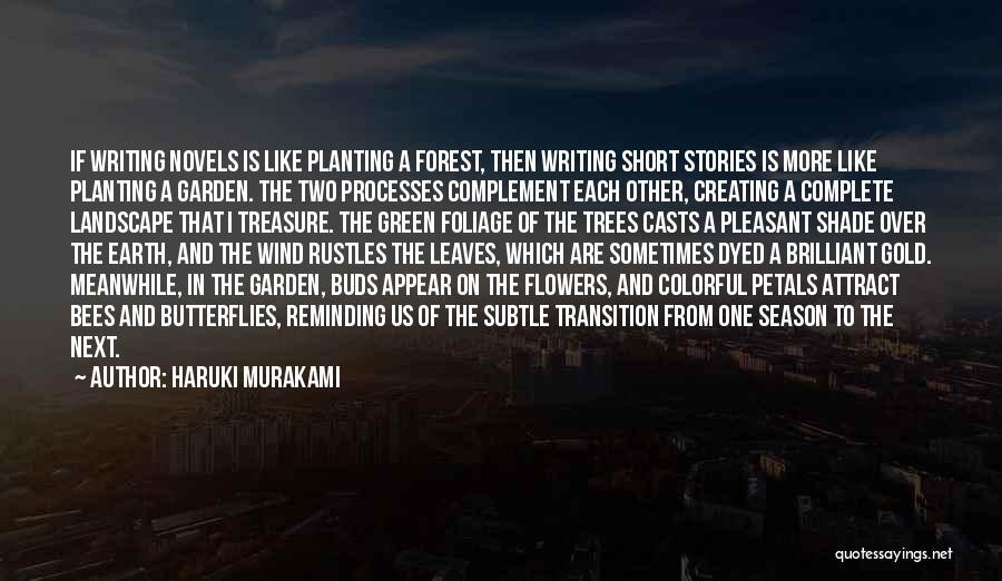 Foliage Quotes By Haruki Murakami