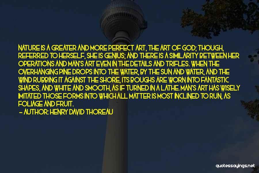 Foliage Quotes By Henry David Thoreau