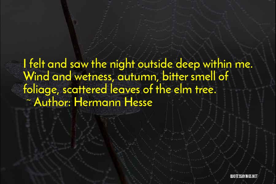 Foliage Quotes By Hermann Hesse