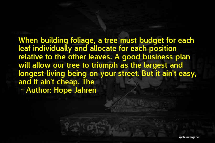 Foliage Quotes By Hope Jahren