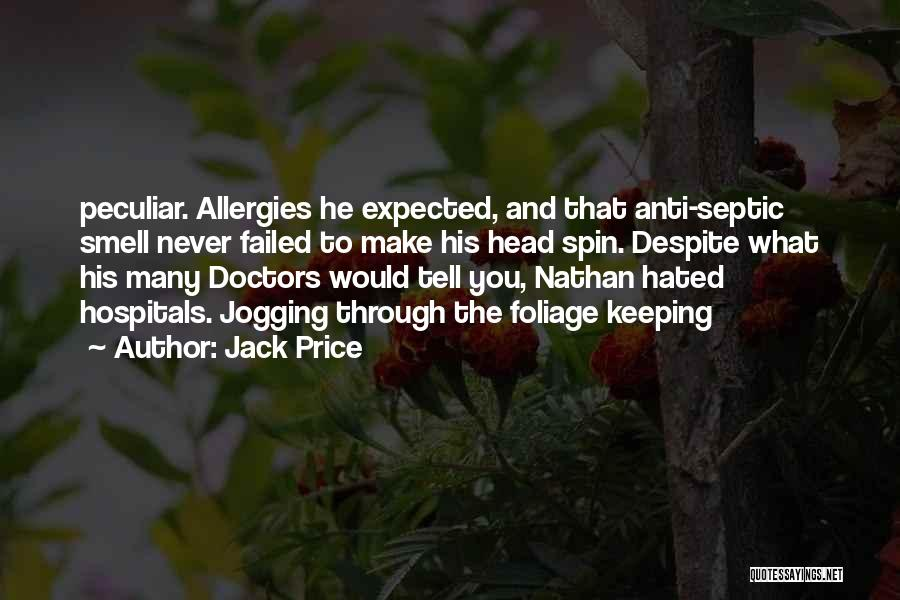 Foliage Quotes By Jack Price