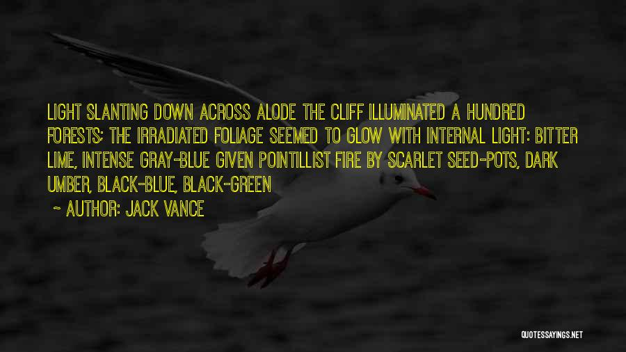 Foliage Quotes By Jack Vance