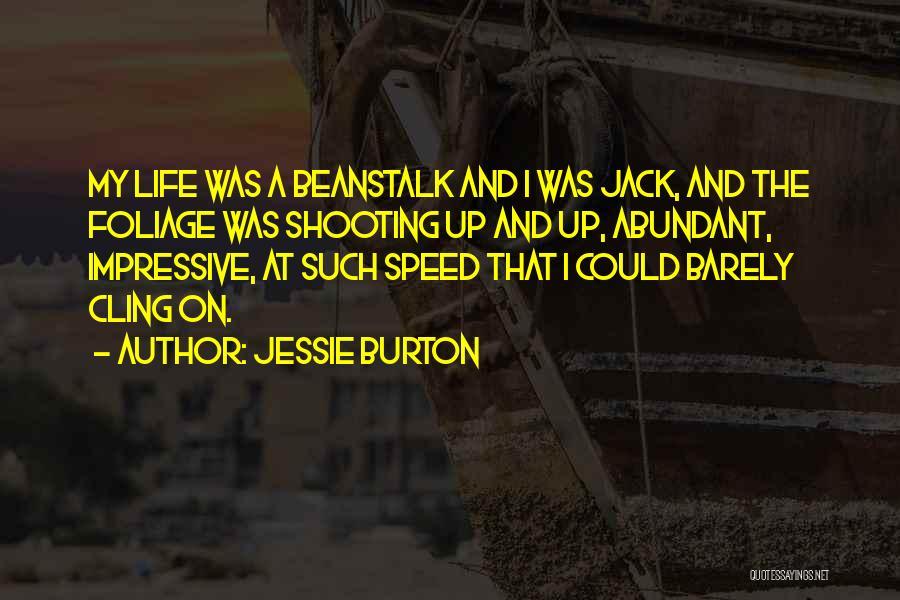 Foliage Quotes By Jessie Burton