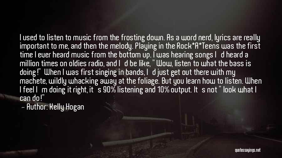 Foliage Quotes By Kelly Hogan