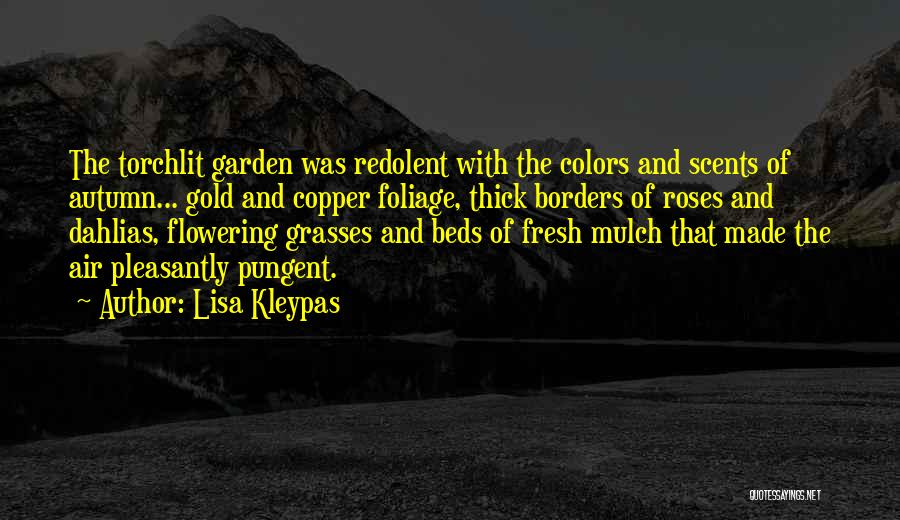 Foliage Quotes By Lisa Kleypas