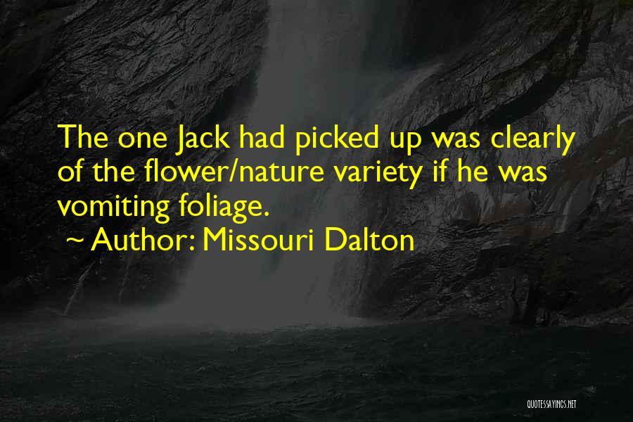 Foliage Quotes By Missouri Dalton