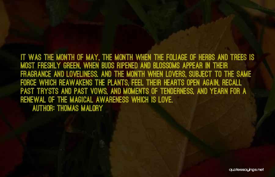 Foliage Quotes By Thomas Malory