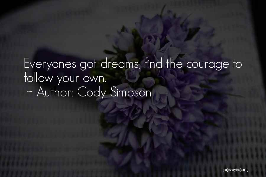 Follow The Dream Quotes By Cody Simpson