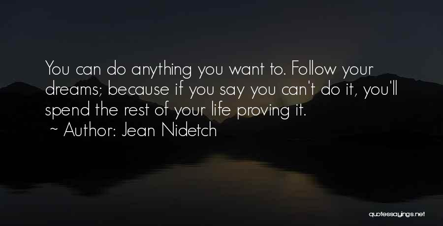 Follow The Dream Quotes By Jean Nidetch