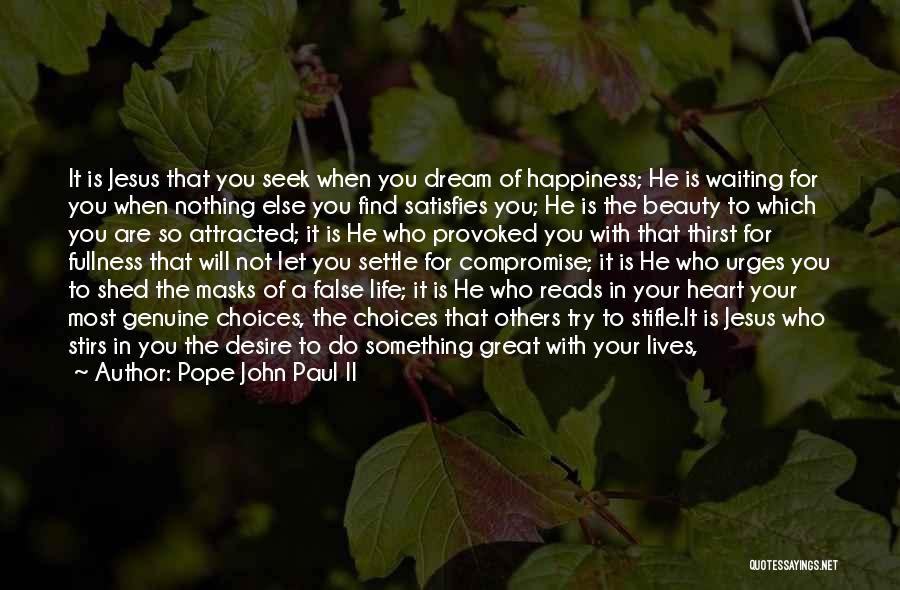 Follow The Dream Quotes By Pope John Paul II
