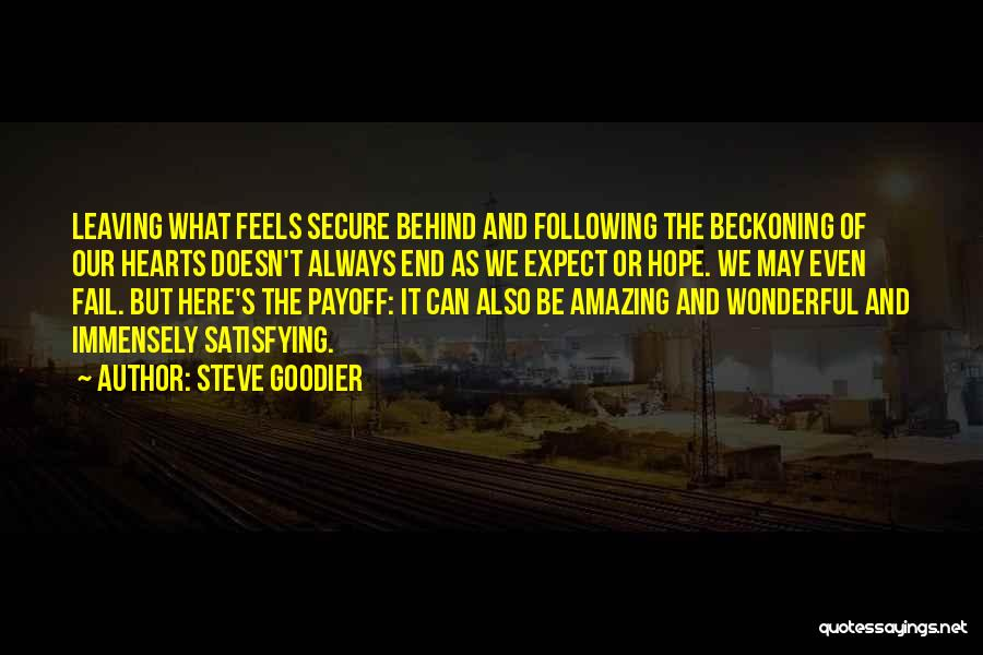 Follow The Dream Quotes By Steve Goodier