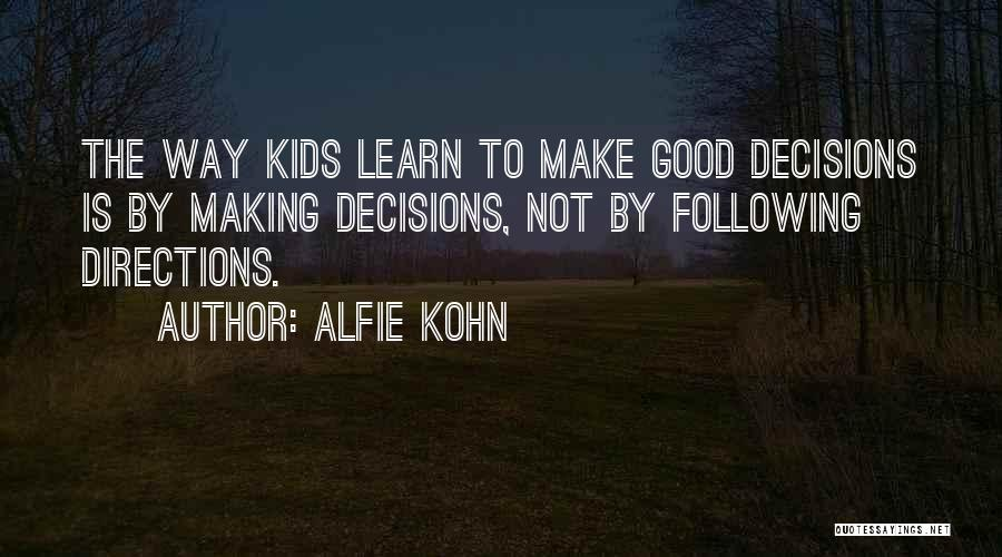 Following Directions Quotes By Alfie Kohn