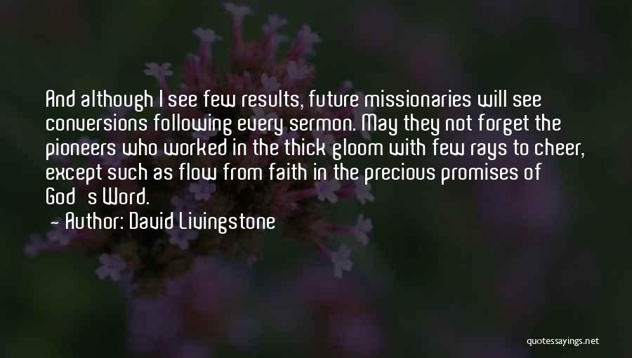 Following God's Word Quotes By David Livingstone