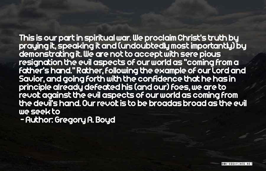 Following God's Word Quotes By Gregory A. Boyd