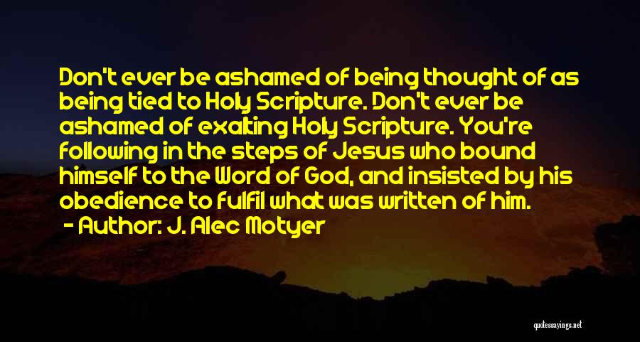 Following God's Word Quotes By J. Alec Motyer