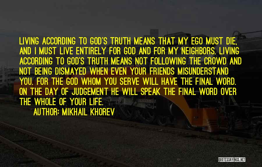 Following God's Word Quotes By Mikhail Khorev