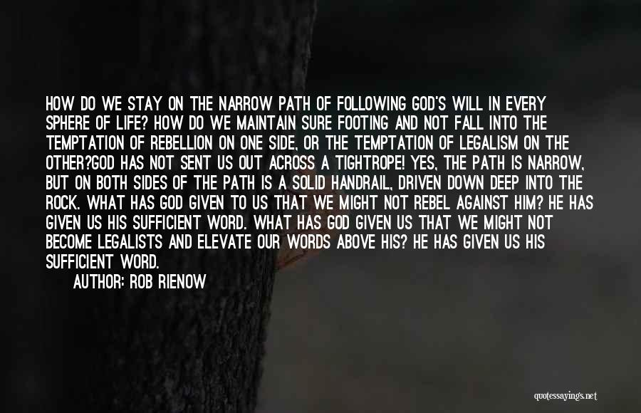 Following God's Word Quotes By Rob Rienow