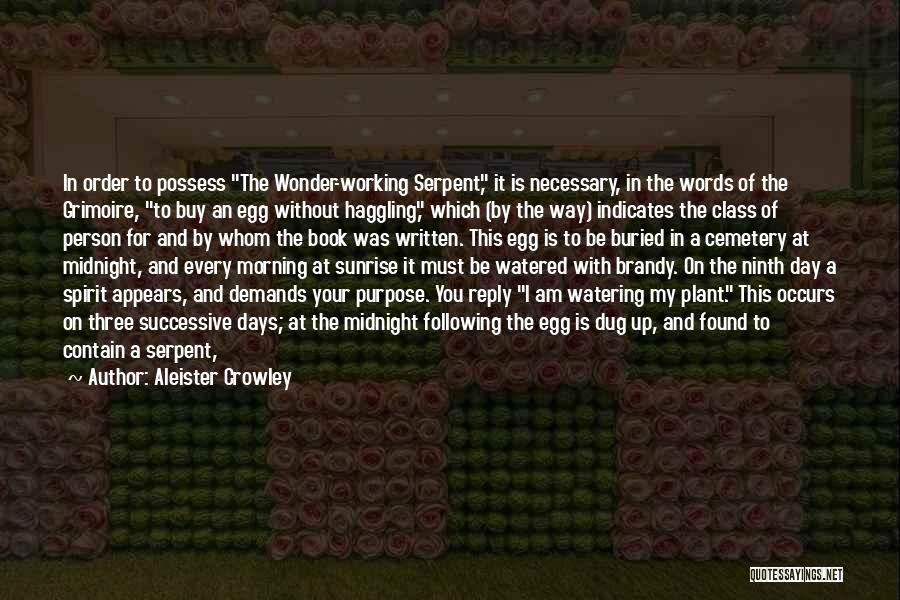 Following Up Quotes By Aleister Crowley