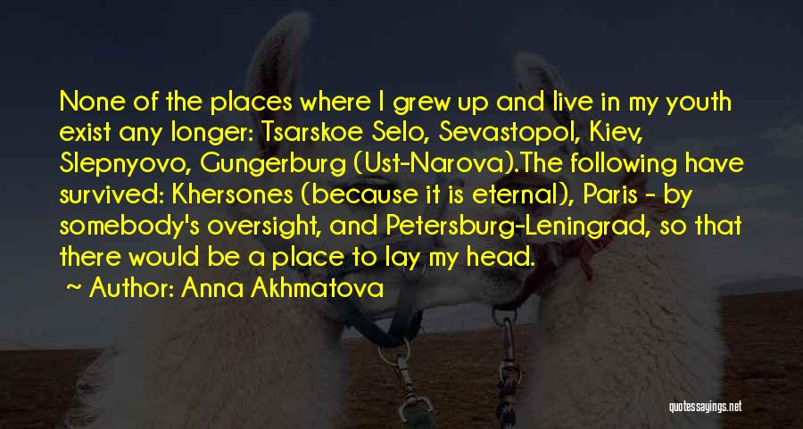 Following Up Quotes By Anna Akhmatova