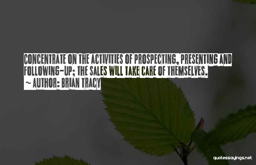 Following Up Quotes By Brian Tracy